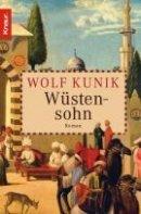 Wolf Kunik: Wüstensohn