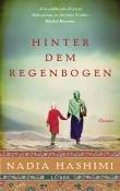 Nadia Hashimi: Hinter dem Regenbogen