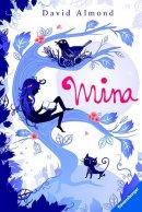 David Almond: Mina