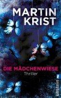 Martin Krist: Die Mädchenwiese
