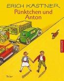 Erich Kästner: Pünktchen und Anton