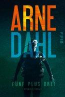 Arne Dahl: Fünf plus drei