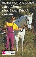 Ursula Isbel: Alte Lieder singt der Wind