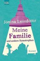 Jónína Leósdóttir: Meine Familie und andere Katastrophen