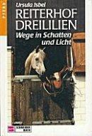 Ursula Isbel: Wege in Schatten und Licht