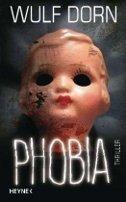 Wulf Dorn: Phobia