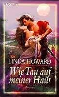 Linda Howard: Wie Tau auf meiner Haut