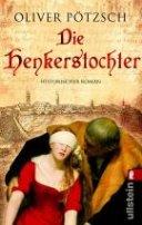 Oliver Pötzsch: Die Henkerstochter