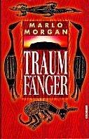 Marlo Morgan: Traumfänger