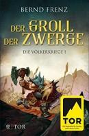 Bernd Frenz: Der Groll der Zwerge
