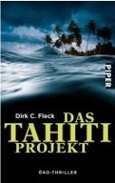 Dirk C. Fleck: Das Tahiti-Projekt