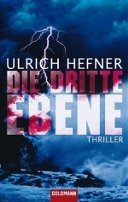 Ulrich Hefner: Die dritte Ebene