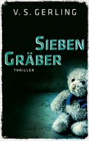 V. S. Gerling: Sieben Gräber