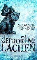 Susanne Gerdom: Das gefrorene Lachen