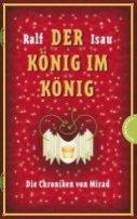 Ralf Isau: Der König im König