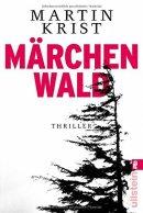 Martin Krist: Märchenwald