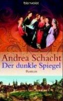 Andrea Schacht: Der dunkle Spiegel
