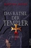 Martina André: Das Rätsel der Templer