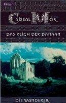 Caiseal Mór: Das Reich der Danaan