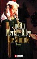 Judith Merkle-Riley: Die Stimme