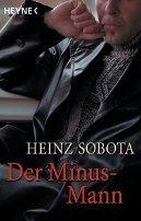 Heinz Sobota: Der Minus-Mann