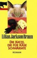 Lilian Jackson Braun: Die Katze, die für Käse schwärmte