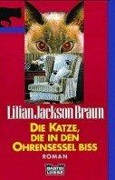 Lilian Jackson Braun: Die Katze, die in den Ohrensessel biß