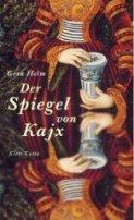 Gesa Helm: Der Spiegel von Kajx