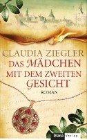Claudia Ziegler: Das Mädchen mit dem zweiten Gesicht