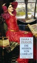 Diana L. Paxson: Die Herrin von Camelot