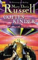 Mary Doria Russell: Gottes Kinder