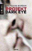 Wolfgang Burger: Projekt Dark Eye