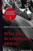 Mechtild Borrmann: Wer das Schweigen bricht