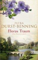 Petra Durst-Benning: Das Blumenorakel / Floras Traum