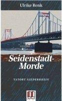 Ulrike Renk: Seidenstadt-Morde
