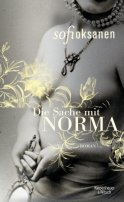 Sofi Oksanen: Die Sache mit Norma