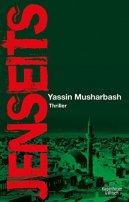 Yassin Musharbash: Jenseits