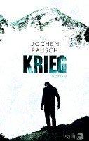 Jochen Rausch: Krieg