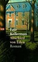 Faye Kellerman: Abschied von Eden