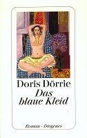 Doris Dörrie: Das blaue Kleid