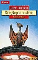 Jane Welch: Der Drachenstein