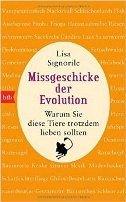 Lisa Signorile: Missgeschicke der Evolution