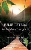Julie Peters: Im Land des Feuerfalken
