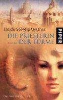 Heide Solveig Göttner: Die Priesterin der Türme