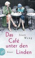 Joan Weng: Das Café unter den Linden