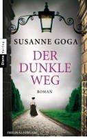 Susanne Goga: Der dunkle Weg