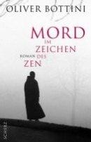 Oliver Bottini: Mord im Zeichen des Zen