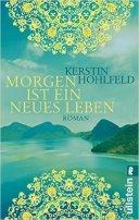 Kerstin Hohlfeld: Morgen ist ein neues Leben