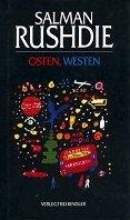 Salman Rushdie: Osten, Westen