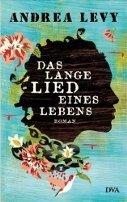 Andrea Levy: Das lange Lied eines Lebens